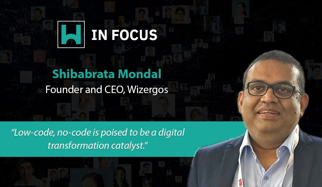 Shibabrata Mondal, Founder and CEO, Wizergos